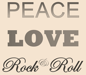Peace Love Rock And Roll
